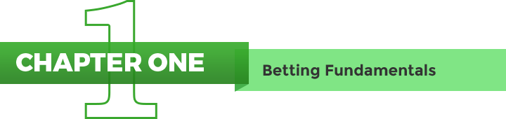 Chapter 1 - Betting Fundamentals